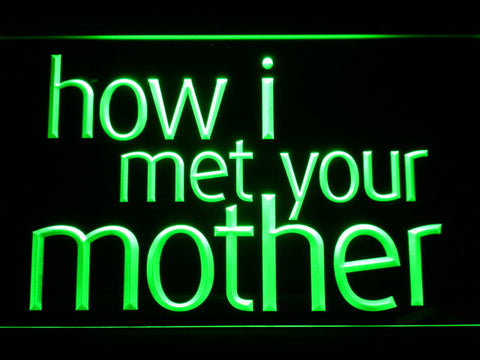Image of How I Met Your Mother LED Neon Sign - Green - SafeSpecial