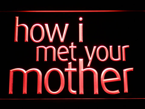 Image of How I Met Your Mother LED Neon Sign - Red - SafeSpecial