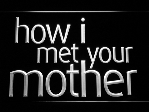 Image of How I Met Your Mother LED Neon Sign - White - SafeSpecial