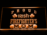 Irish Fire Fighter's Mom LED Neon Sign - Orange - SafeSpecial