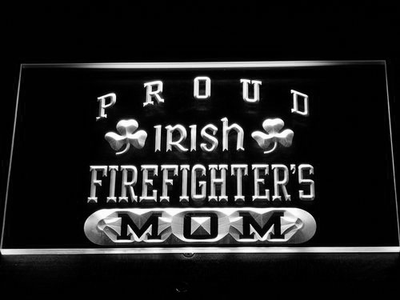 Irish Fire Fighter's Mom LED Neon Sign - White - SafeSpecial