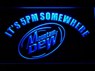 Mountain Dew It's 5pm Somewhere LED Neon Sign - Blue - SafeSpecial