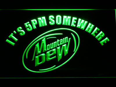 Mountain Dew It's 5pm Somewhere LED Neon Sign - Green - SafeSpecial