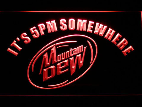 Image of Mountain Dew It's 5pm Somewhere LED Neon Sign - Red - SafeSpecial