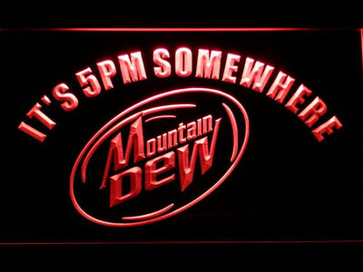 Mountain Dew It's 5pm Somewhere LED Neon Sign - Red - SafeSpecial
