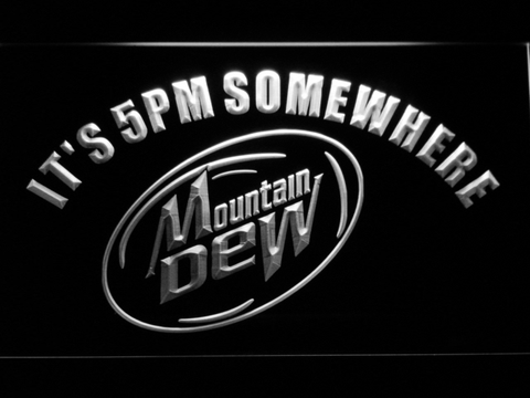 Image of Mountain Dew It's 5pm Somewhere LED Neon Sign - White - SafeSpecial