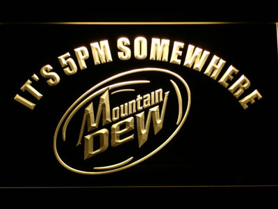 Mountain Dew It's 5pm Somewhere LED Neon Sign - Yellow - SafeSpecial