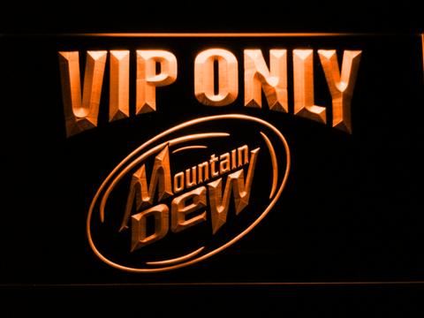 Image of Mountain Dew VIP Only LED Neon Sign - Orange - SafeSpecial