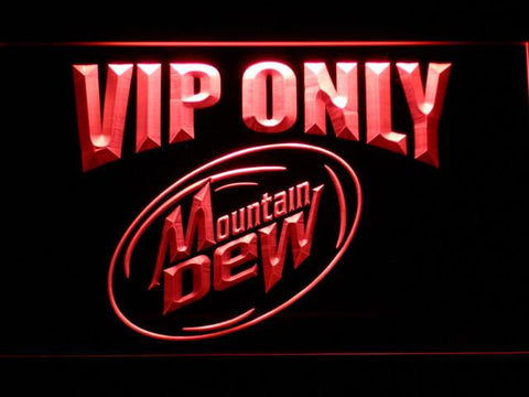 Mountain Dew VIP Only LED Neon Sign - Red - SafeSpecial