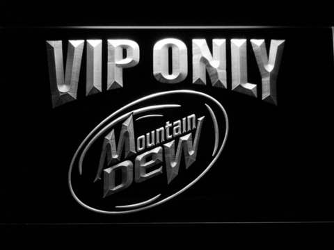 Mountain Dew VIP Only LED Neon Sign - White - SafeSpecial