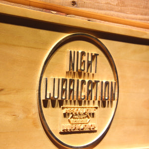 Night Lubrication Wooden Sign - - SafeSpecial