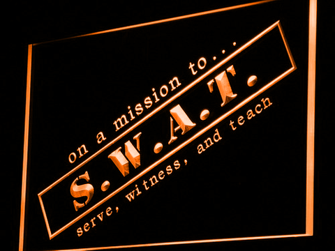 Image of S.W.A.T. Serve Witness And Teach LED Neon Sign - Orange - SafeSpecial