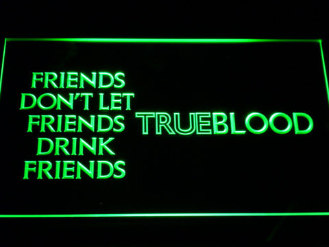 Image of True Blood Friends LED Neon Sign - Green - SafeSpecial