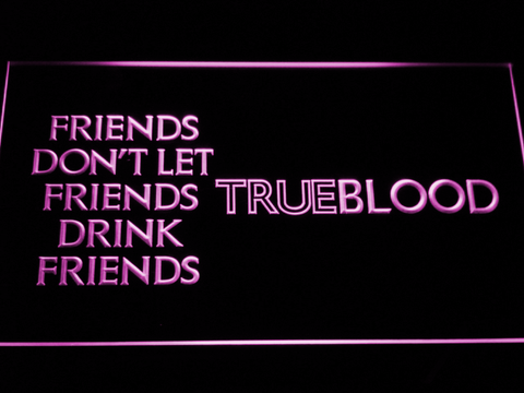 Image of True Blood Friends LED Neon Sign - Purple - SafeSpecial