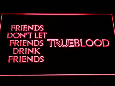 Image of True Blood Friends LED Neon Sign - Red - SafeSpecial