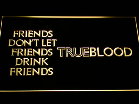 Image of True Blood Friends LED Neon Sign - Yellow - SafeSpecial