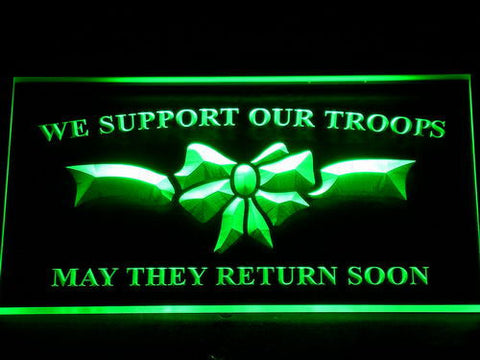 Image of We Support Our Troops LED Neon Sign - Green - SafeSpecial