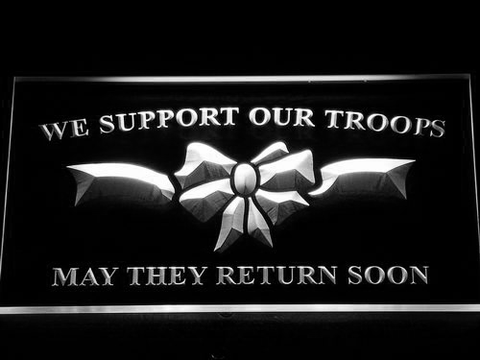 Image of We Support Our Troops LED Neon Sign - White - SafeSpecial