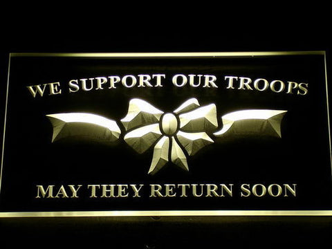 Image of We Support Our Troops LED Neon Sign - Yellow - SafeSpecial