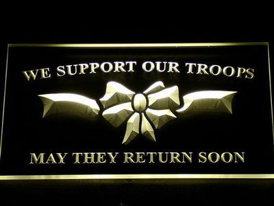 We Support Our Troops LED Neon Sign - Yellow - SafeSpecial