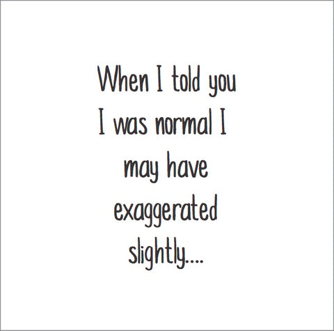 Magnet: When I told you I was normal