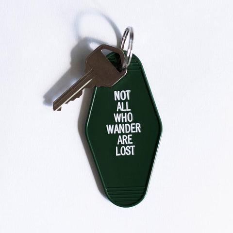 Not all who wander are lost Key Tag