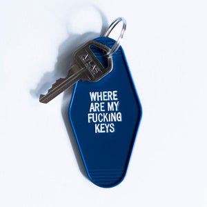 Where are my fucking keys Key Tag
