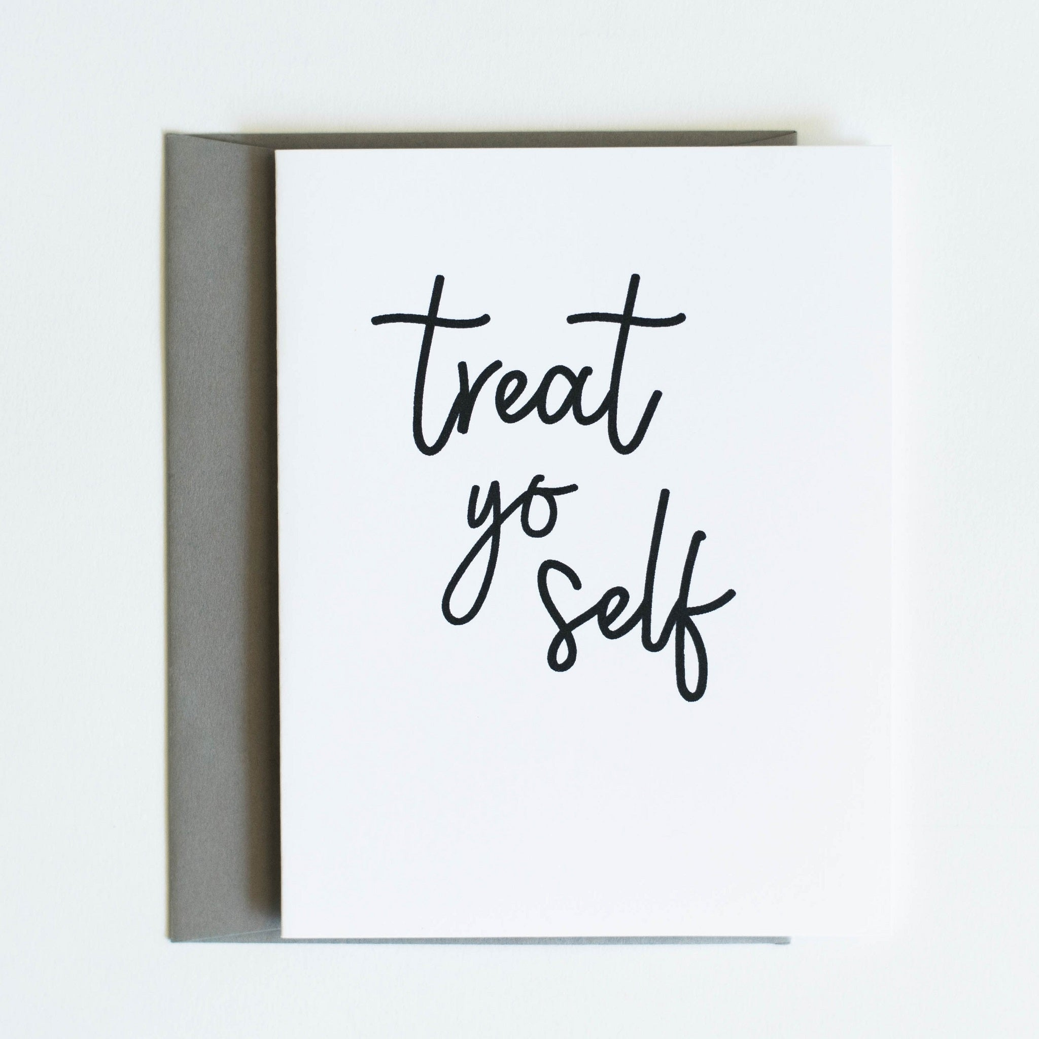 Card: Treat yo self