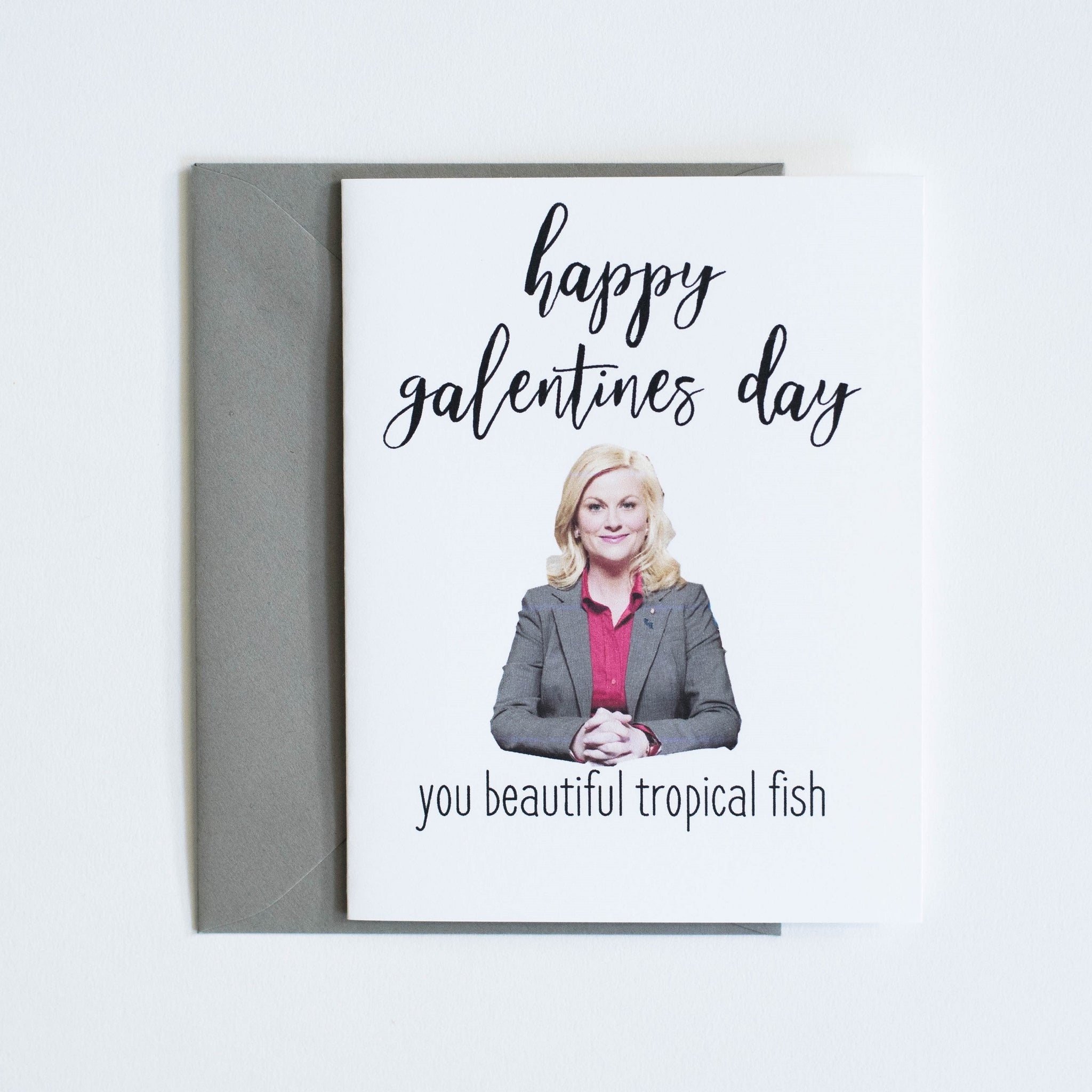 Card: Happy Galentines Day you beautiful tropical fish
