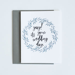 Card: Yay! its your wedding day