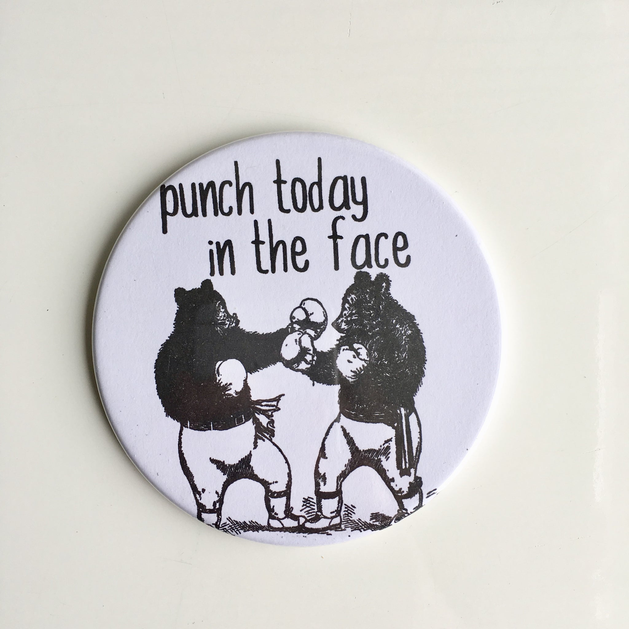 Magnet: Punch Today in the Face