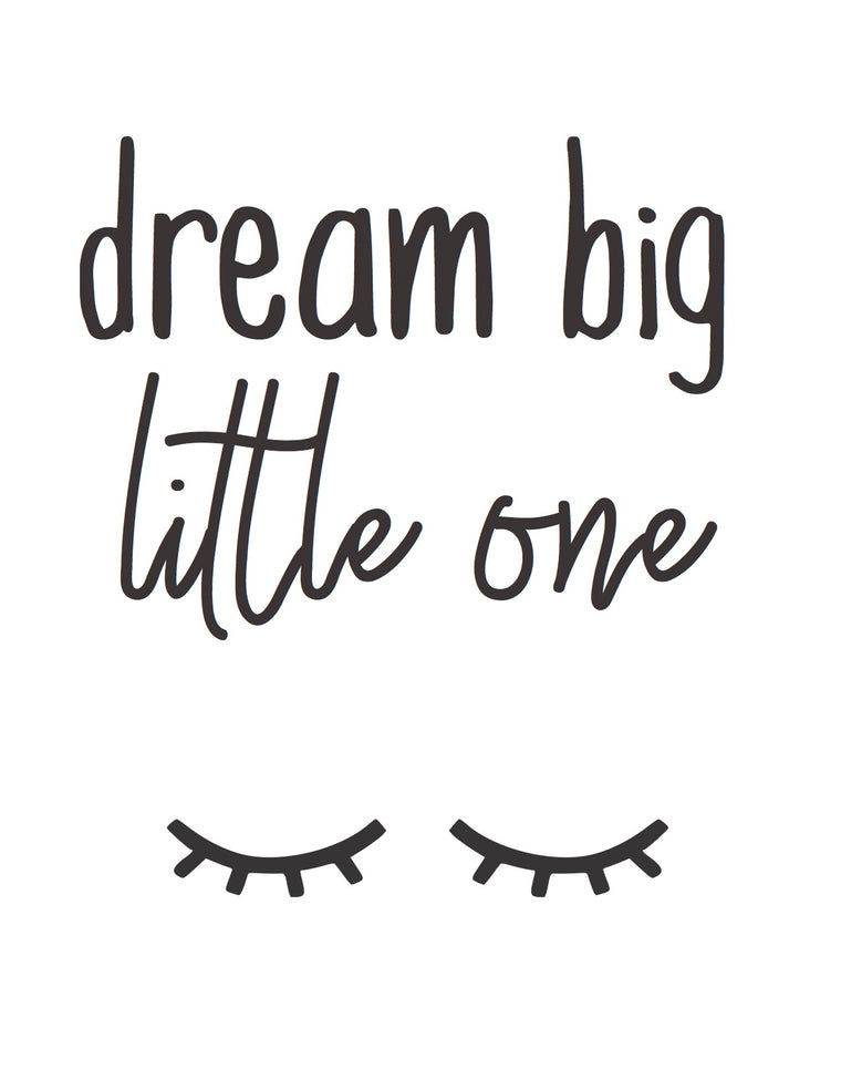 8x10 Print: Dream big little one