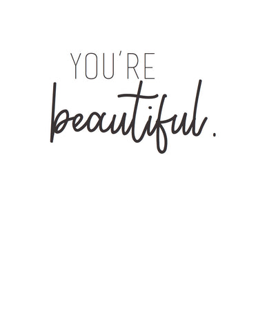 Card: You're Beautiful