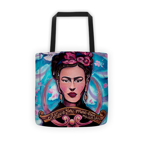 """I Love You More Than My Own Skin"" Frida Kahlo Canvas Tote Bag"