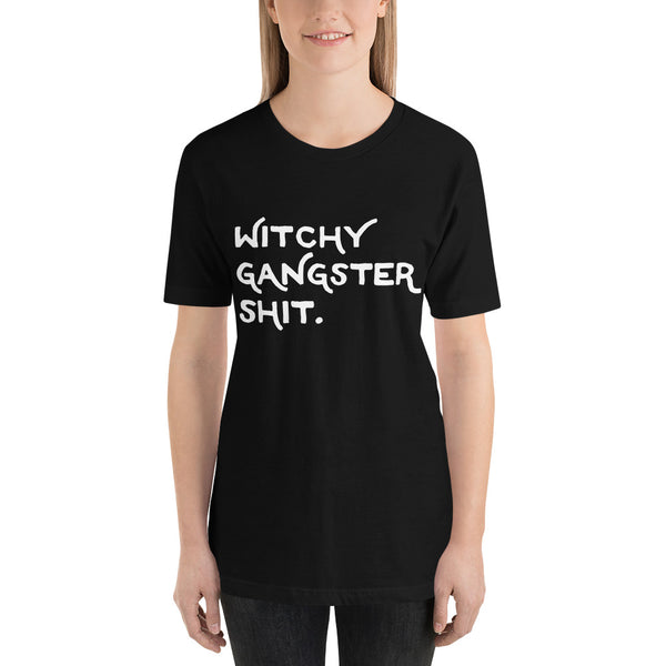 #2 Witchy Gangster Shit unisex short sleeve t-shirt