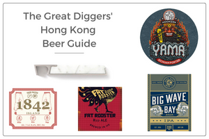 The Great Diggers' Hong Kong Beer Guide