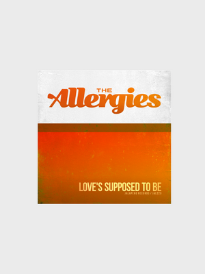"The Allergies - Love's Supposed To Be - 7"" vinyl record"