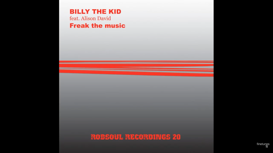 Billy The Kid Feat. Alison David – Freak The Music