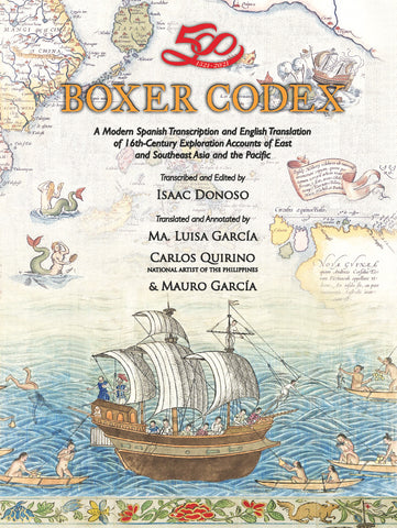 Boxer Codex (hardbound) A Modern Spanish Transcription and English Translation of Early Exploration Accounts of Ancient East and Southeast Asia