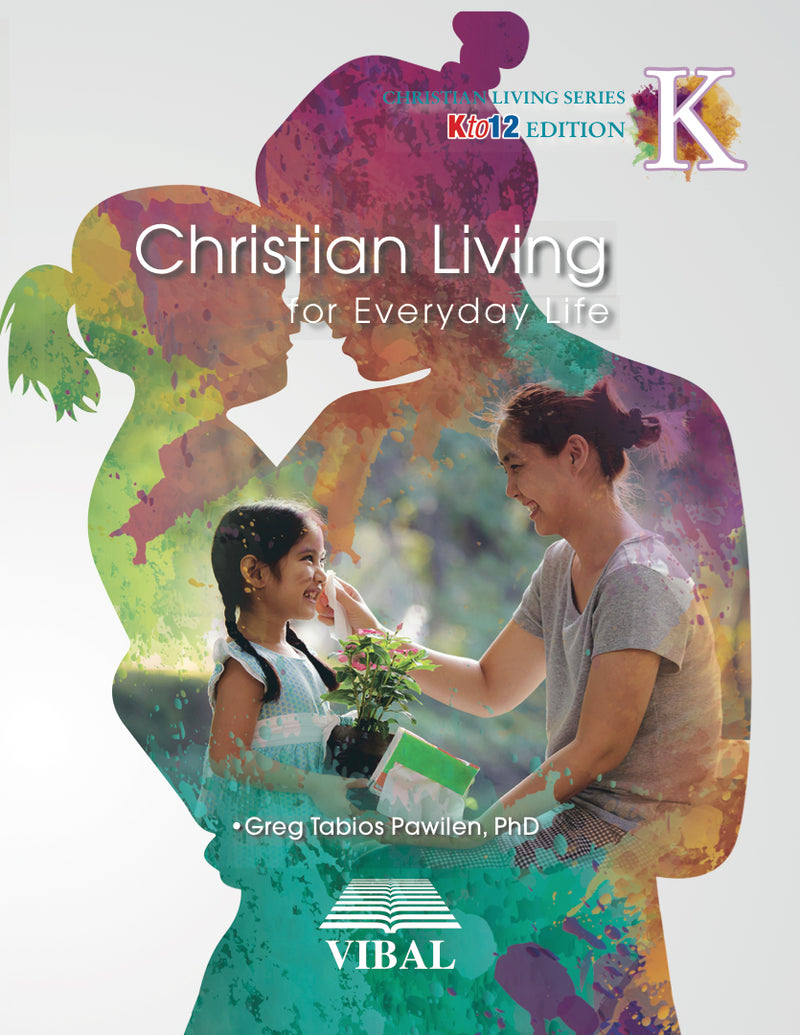Christian Living for Everyday Life K (Values Education)
