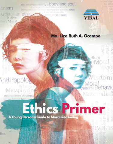 Ethics Primer: A Young Person's Guide to Moral Reasoning