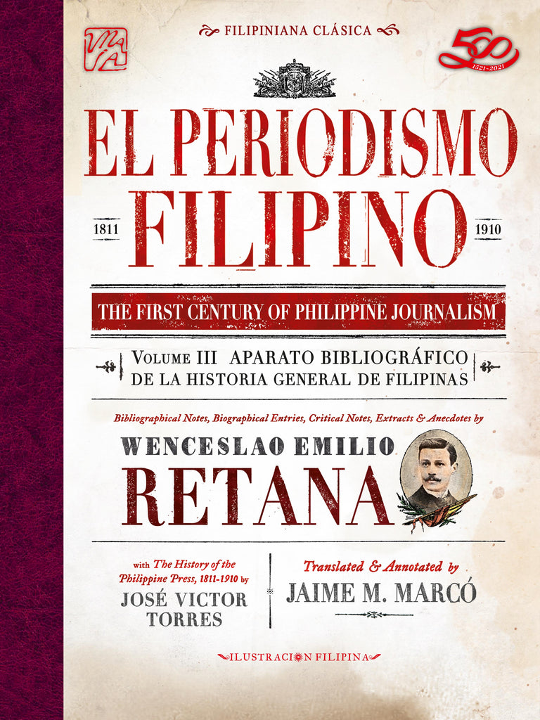 El Periodismo Filipino, 1811-1910 The First Century of Philippine Journalism