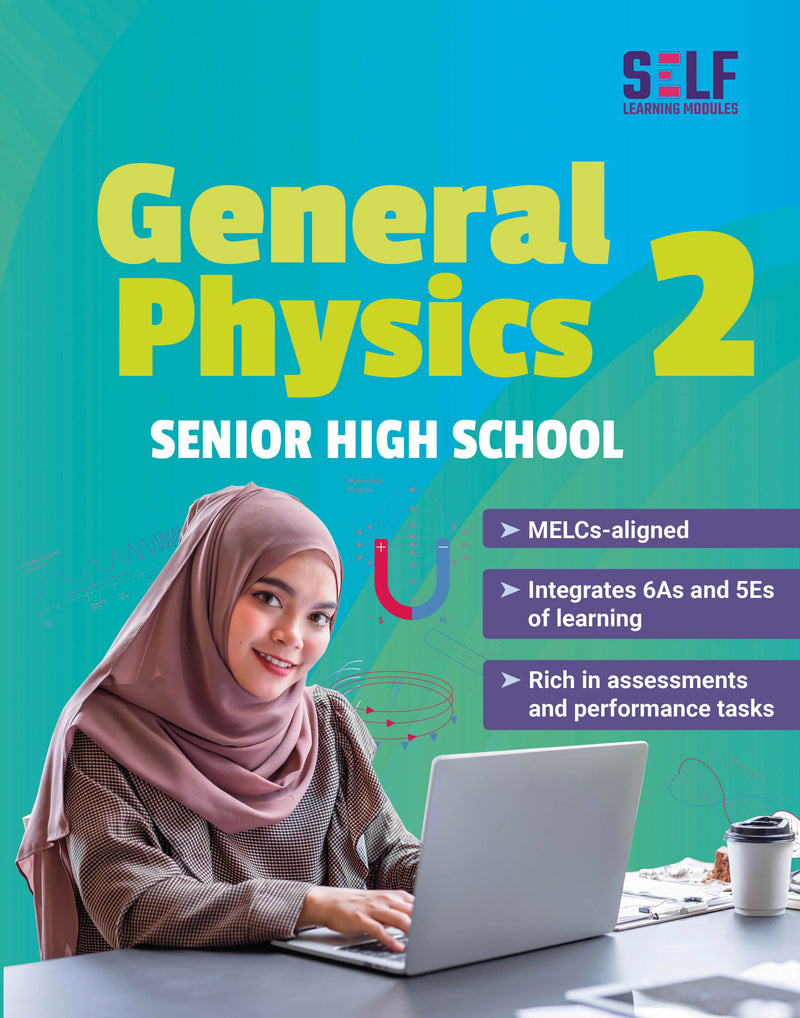 Self-Learning Modules: General Physics 2