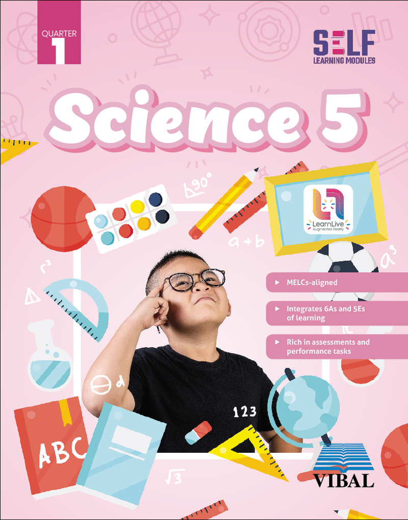 Self-Learning Modules: Science Grade 5 (Quarter 1)