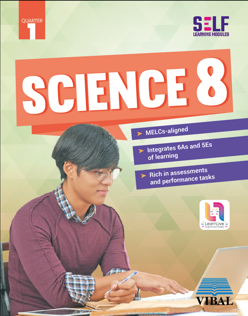 Self-Learning Modules: Science Grade 8 (Quarter 1)