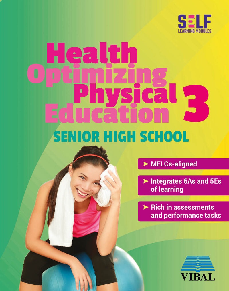 Self-Learning Modules: Health Optimizing Physical Education 3