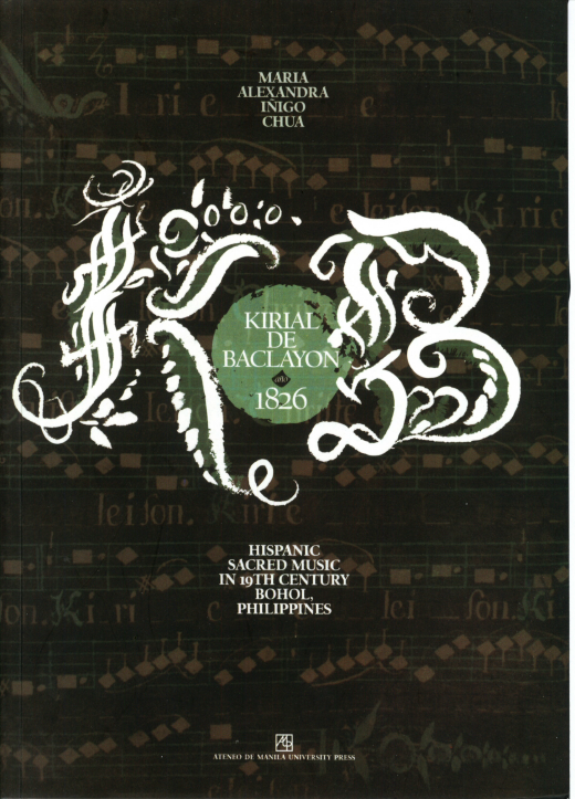 Kirial de Baclayon año 1826: Hispanic Sacred Music in 19th Century Bohol, Philippines