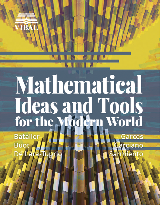 Mathematical Ideas and Tools for the Modern World (College)