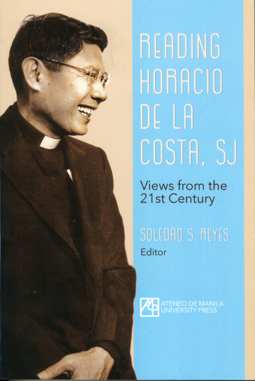 Reading Horacio de la Costa, SJ: Views from the 21st Century