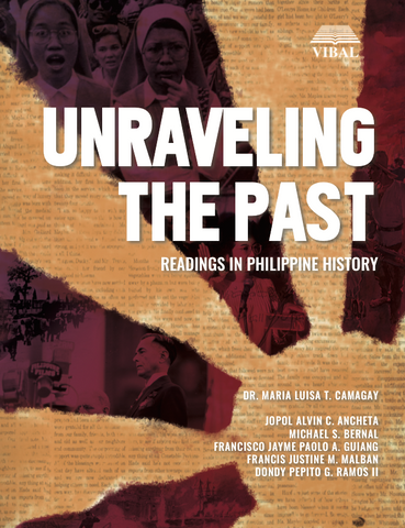 Unraveling the Past: Readings in Philippine History